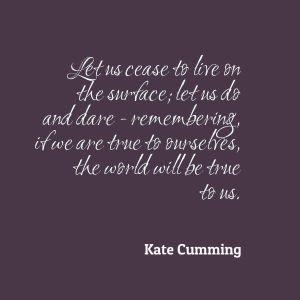 Kate Cumming Quote