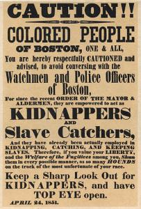 This poster was printed to warn freedmen and escaping slavers to beware of kidnappers who could return them to slavery because of the Fugitive Slave Act.