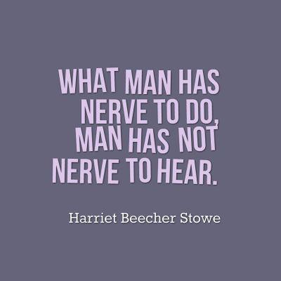 Harriet Beecher Stowe Quote