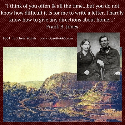 1861 In Their Words - Frank B. Jones