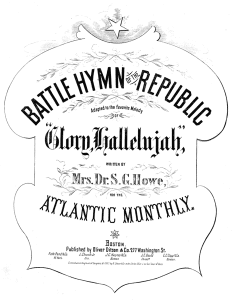 """Say Brothers"" and ""John Brown's Body"" eventually got new lyrics (again) and became ""The Battle Hymn of the Republic"""