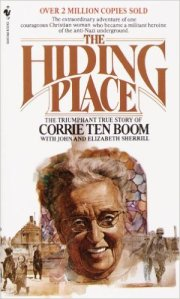 """The Hiding Place"" by Corrie Ten Boom"