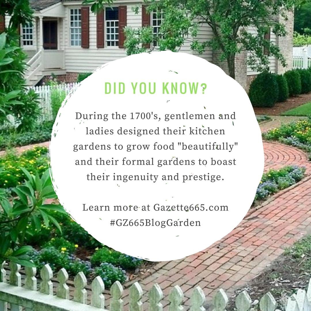 Historic Gardening: Practical & Pretty, Kitchen or Formal?   Gazette665